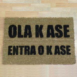 Felpudo OLA K ASE ENTRA O K ASE